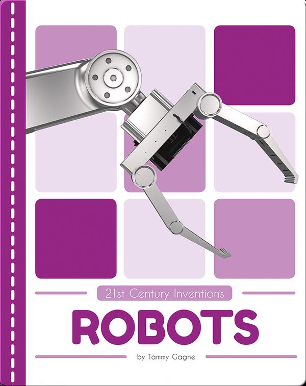 21st Century Inventions: Robots