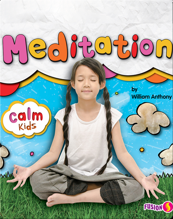 Calm Kids: Meditation