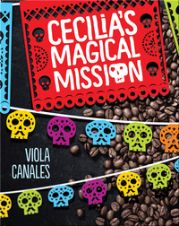 Cecilia's Magical Mission