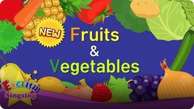 English Sing Sing: Fruits & Vegetables