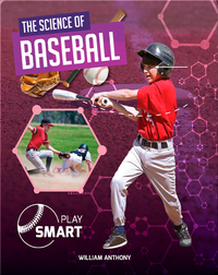Play Smart: The Science of Baseball