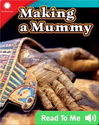Smithsonian Readers: Making a Mummy