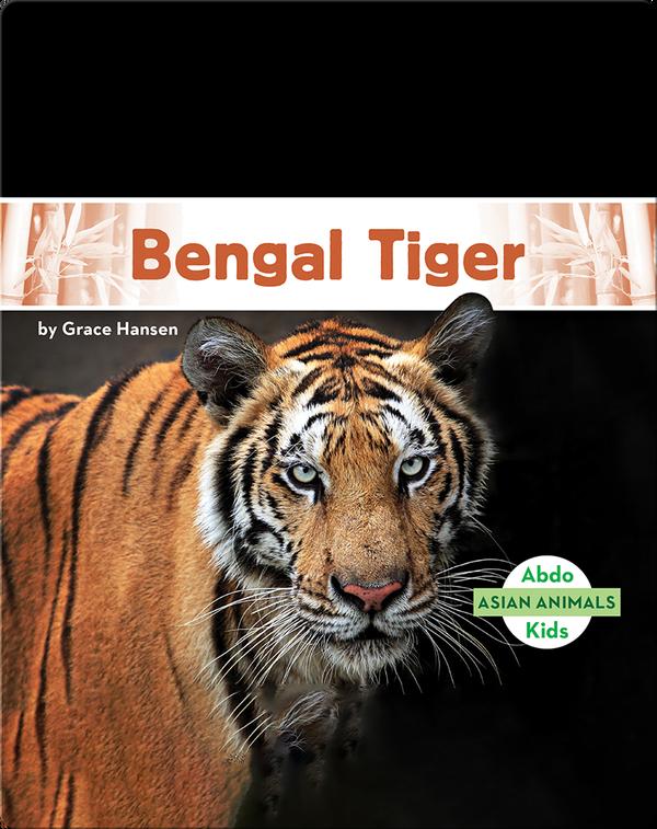 Asian Animals: Bengal Tiger