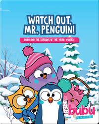 Bubu and the Little Owls: Watch out, Mr. Penguin!