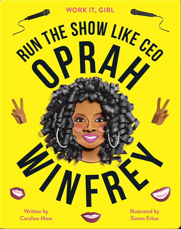 Work It, Girl: Oprah Winfrey