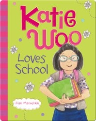 Katie Woo: Loves School