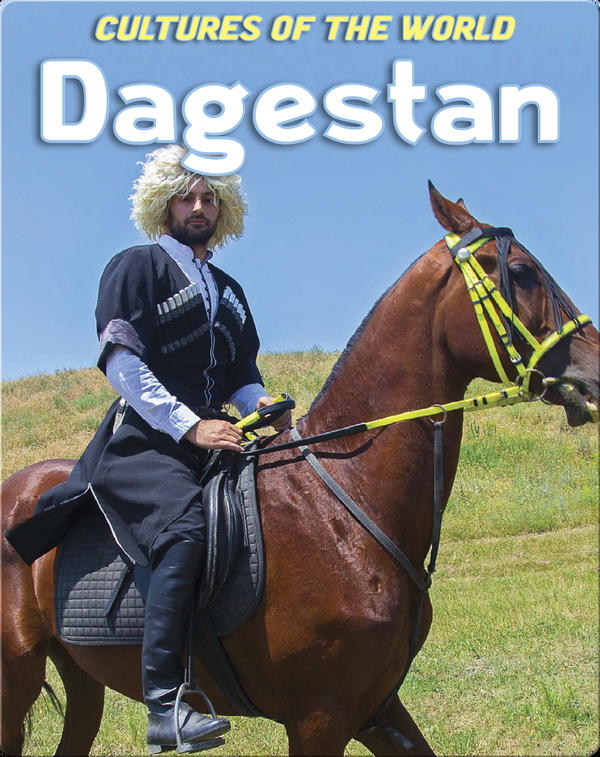 Cultures of the World: Dagestan