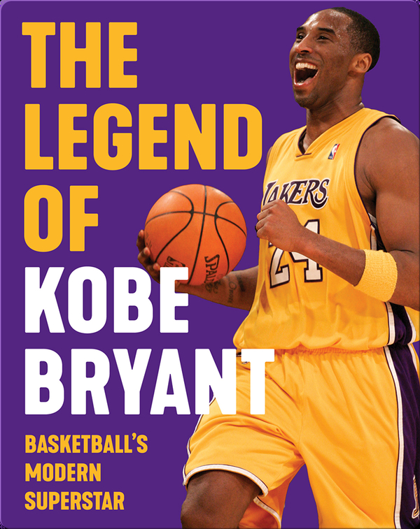 The Legend of Kobe Bryant: Basketball's Modern Superstar