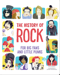 The History of Rock: For Big Fans and Little Punks
