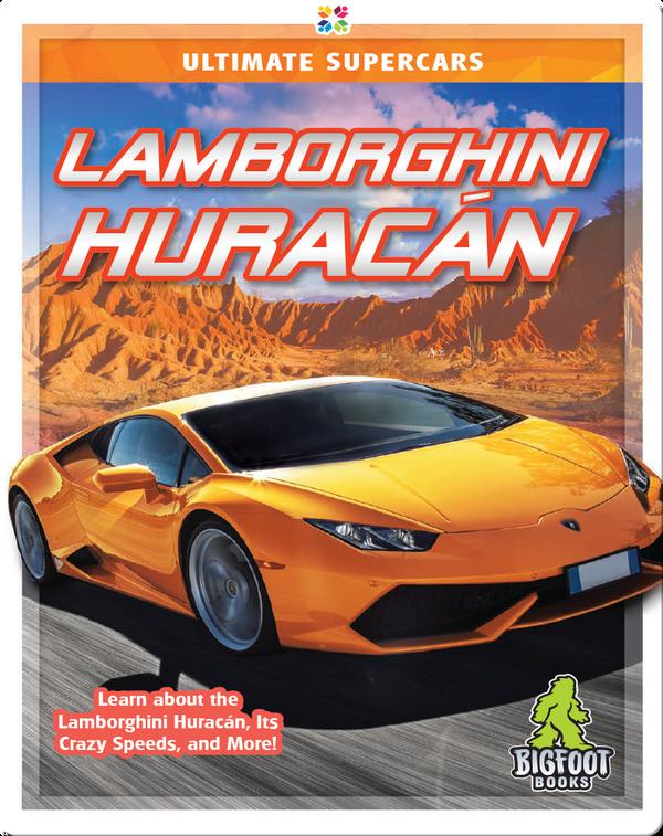 Ultimate Supercars: Lamborghini Huracán