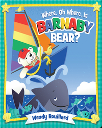 Where Oh Where is Barnaby Bear?