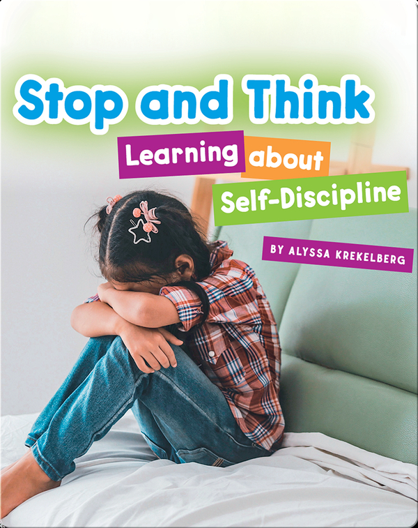 Stop and Think: Learning About Self-Discipline