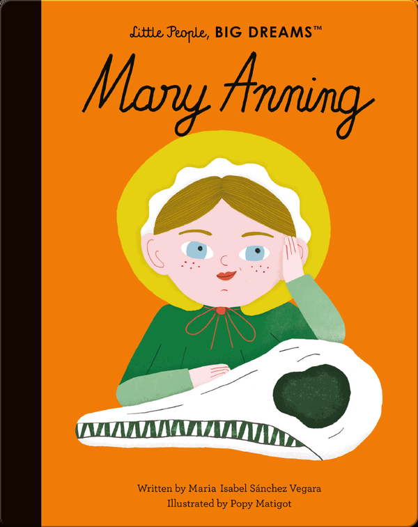 Little People, BIG DREAMS: Mary Anning