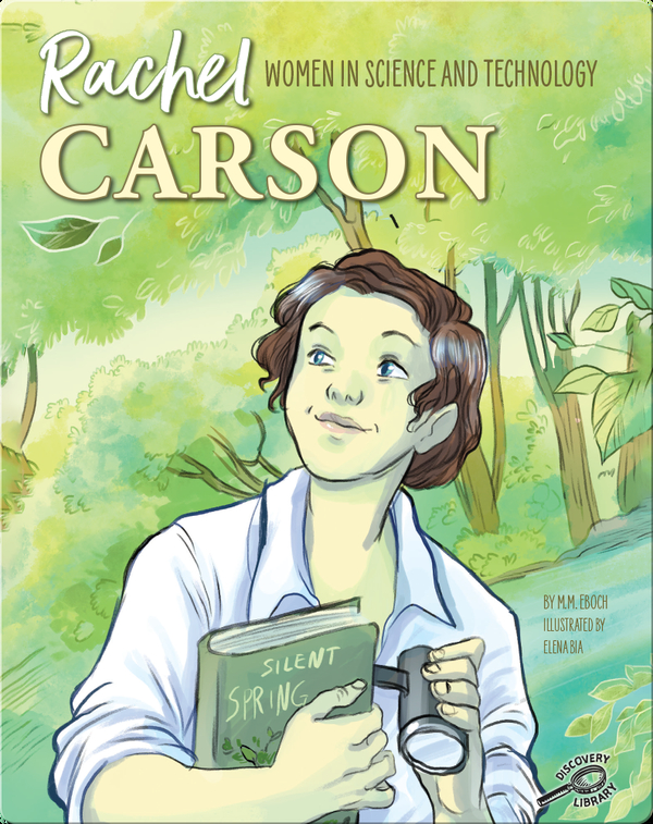 Women in Science and Technology: Rachel Carson