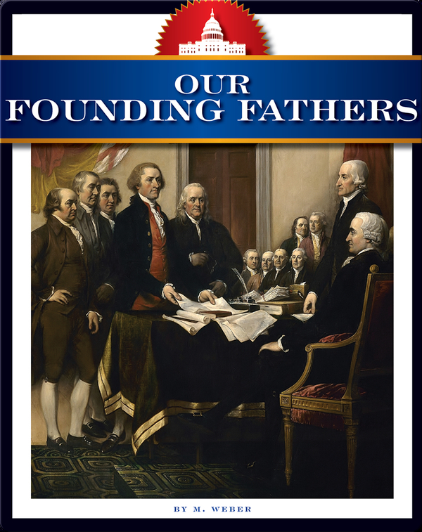 How America Works: Our Founding Fathers