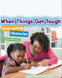 When Things Get Tough: Overcoming Obstacles