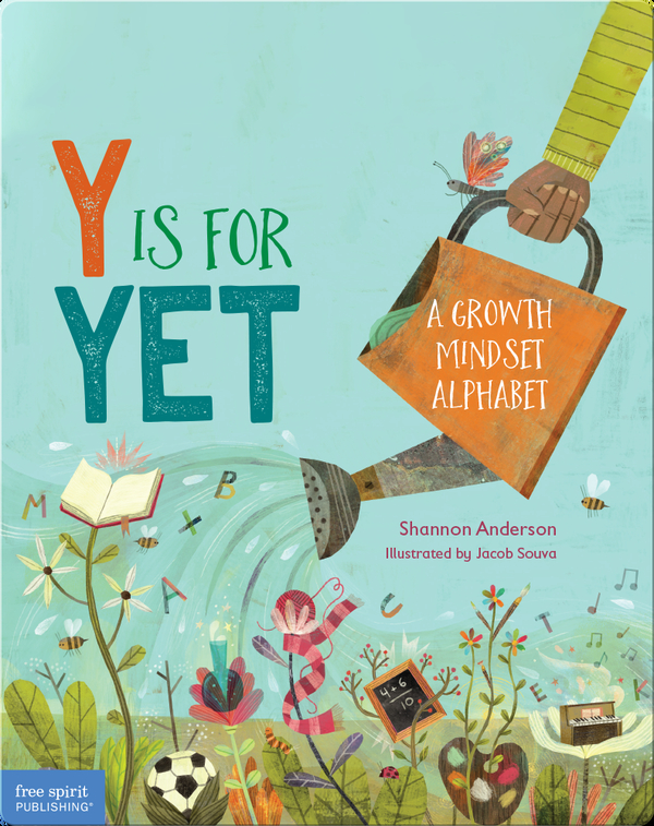 Y Is for Yet: A Growth Mindset Alphabet