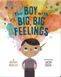 The Boy With Big, Big, Feelings