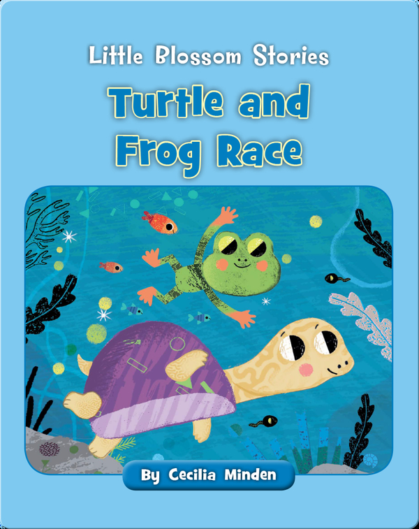 Little Blossom Stories: Turtle and Frog Race