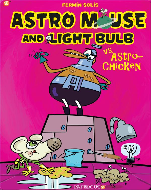 Astro Mouse and Lightbulb 1: Astro Mouse vs. Astro Chicken