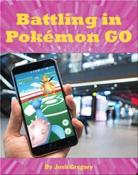 Battling in Pokémon GO
