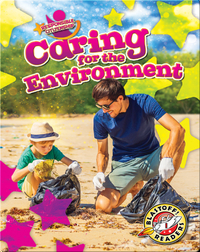 Responsible Citizenship: Caring for the Environment