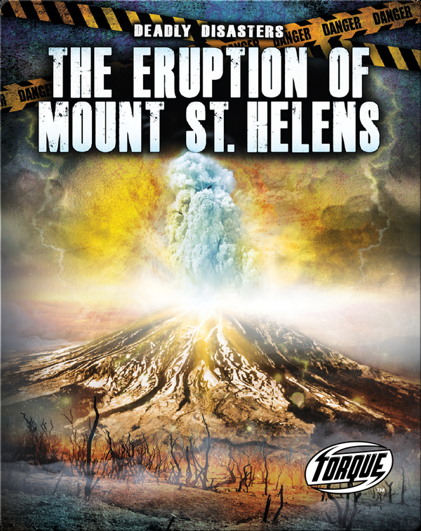 Deadly Disasters: The Eruption of Mount St. Helens