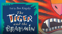We All Have Tales: The Tiger and the Brahmin