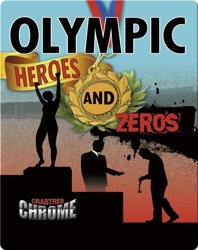 Olympic Heroes and Zeros (Crabtree Chrome)