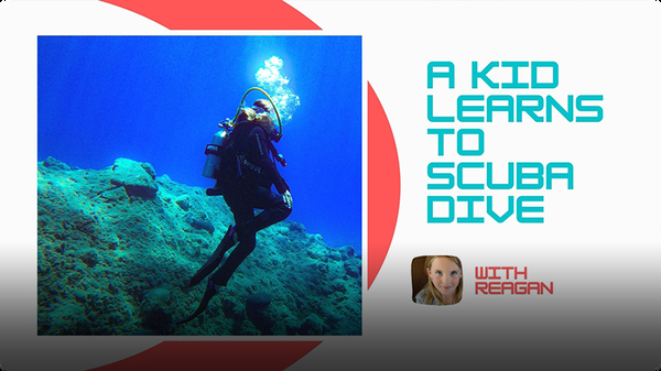 Adventure Family Journal: A Kid Learns to Scuba Dive