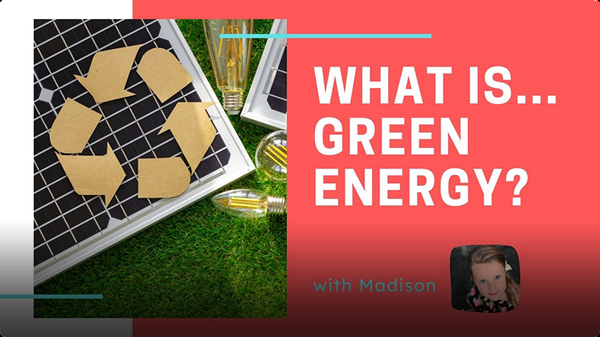Adventure Family Journal: What is Green Energy?