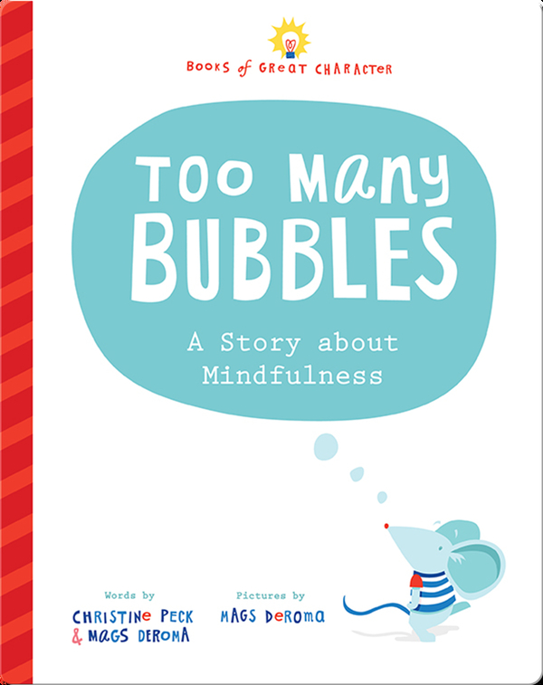 Too Many Bubbles: A Story about Mindfulness