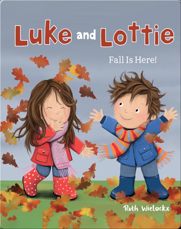 Luke and Lottie: Fall is Here!