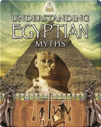 Understanding Egyptian Myths