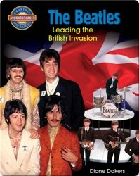 The Beatles - Leading the British Invasion