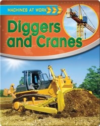 Diggers and Cranes (Machines at Work)