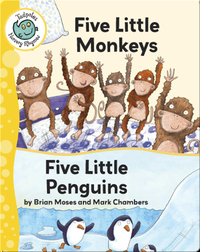 Five Little Monkeys - Five Little Penguins