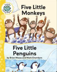 Five Little Monkeys - Five Little Penguins