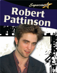 Robert Pattinson (Superstars!)