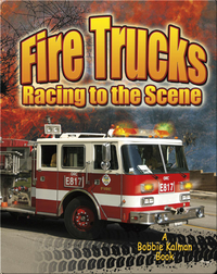 Fire Trucks: Racing to the Scene