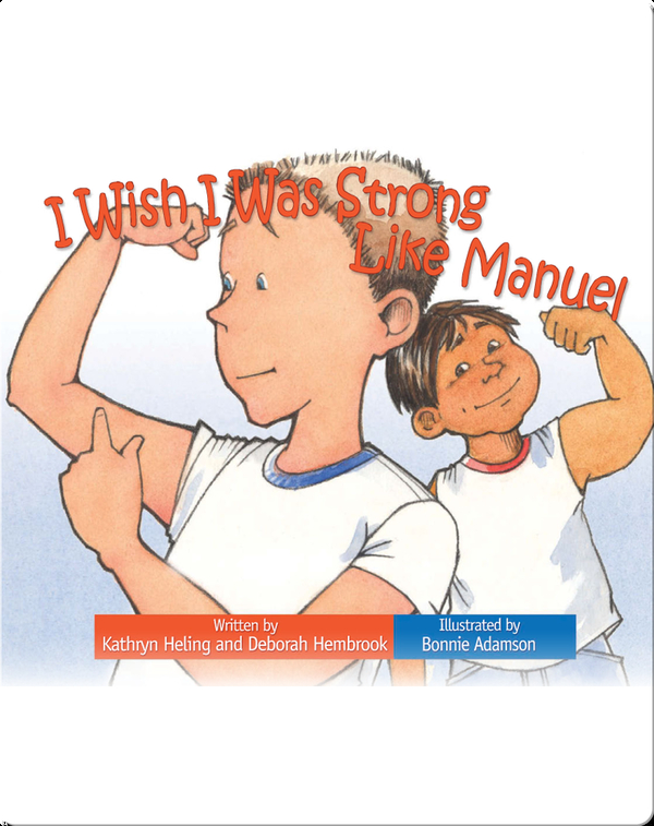 I Wish I Was Strong Like Manuel