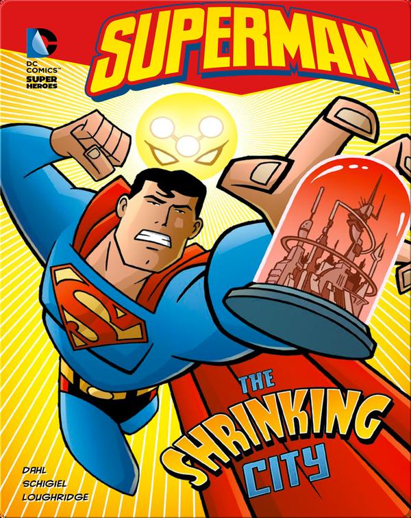Superman: The Shrinking City