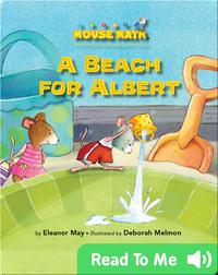 A Beach For Albert (Mouse Math)