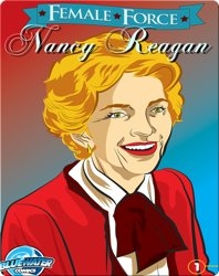 Female Force : Nancy Reagan