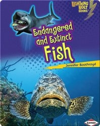 Endangered and Extinct Fish
