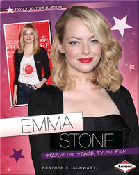 Emma Stone: Star of the Stage, TV, and Film