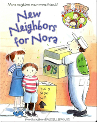New Neighbors for Nora