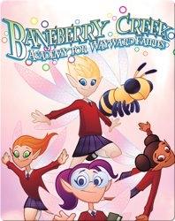 Baneberry Creek: Academy for Wayward Fairies 1