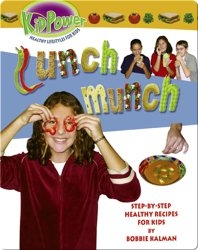 Kid Power: Lunch Munch