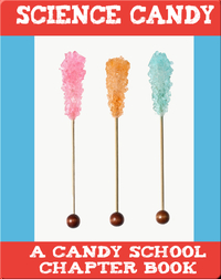 Science Candy